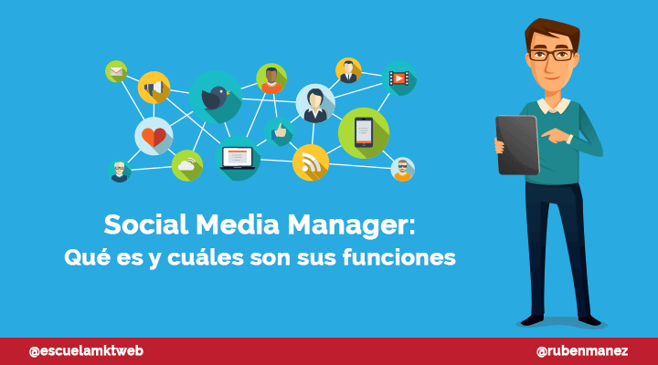 Escuela Marketing and Web - Social Media Manager: Qué es y cuáles son sus funciones