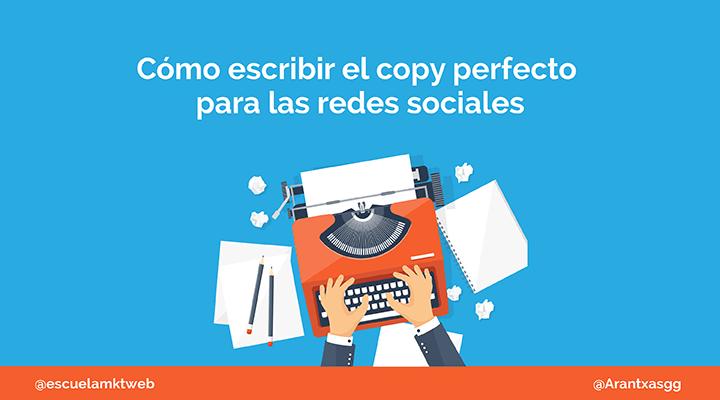 Escuela Marketing and Web - Cómo hacer un buen Copy para las Redes Sociales