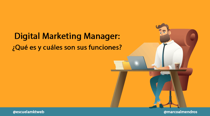 que es un digital marketing manager