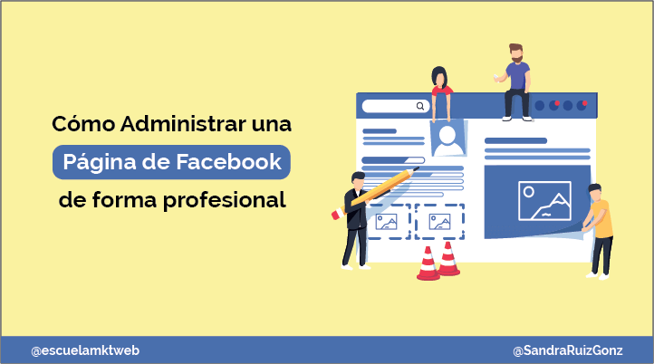 Escuela Marketing and Web - Cómo administrar una Página de Facebook de forma profesional