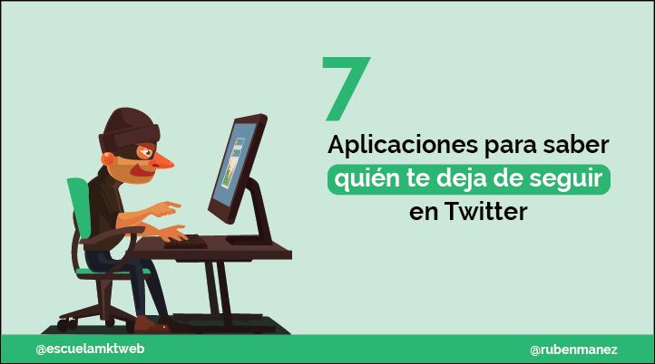 Escuela Marketing and Web - Cómo saber quién no me sigue en Twitter: 7 Herramientas básicas