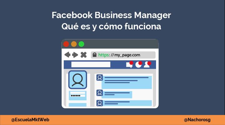 Facebook Business Manager: Qué es y cómo crear una cuenta