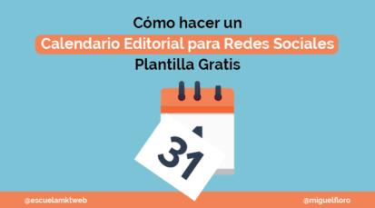 Calendario Editorial Para Redes Sociales