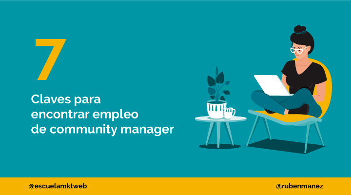 Escuela Marketing and Web - Cómo encontrar trabajo de Community Manager: 6 Claves