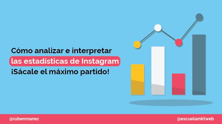 Escuela Marketing and Web - Cómo ver las estadísticas de Instagram, activarlas y cómo funcionan [vídeo]