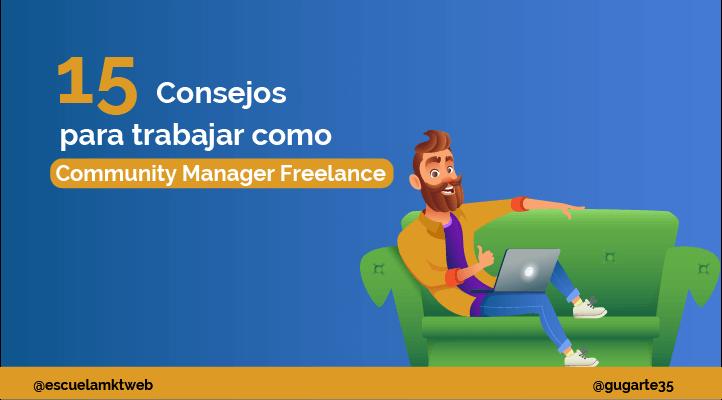 Escuela Marketing and Web - Qué es un Community Manager Freelance y cuáles son sus funciones