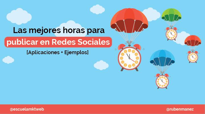 Escuela Marketing and Web - Las mejores horas para publicar en Redes Sociales en 2019