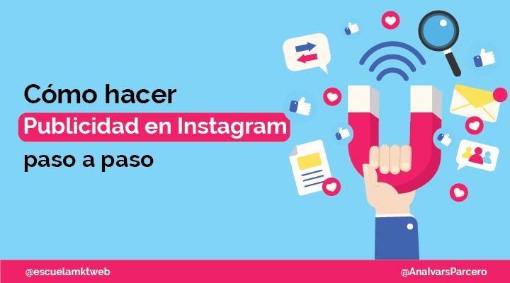 Escuela Marketing and Web - Cómo hacer publicidad en Instagram y crear anuncios efectivos en 2020