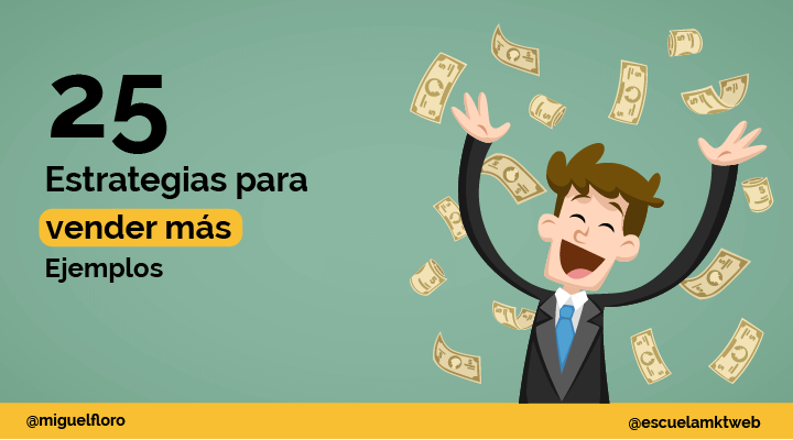 Escuela Marketing and Web - Estrategias de ventas: Que son, Tipos de estrategias para vender [EJEMPLOS]