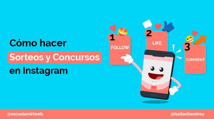 Escuela Marketing and Web - Cómo hacer sorteos o concursos en Instagram en 2020 [Ejemplos]
