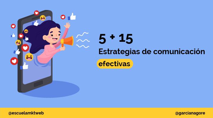 Escuela Marketing and Web - 20 Estrategias de Comunicación Online más efectivas [Ejemplos]
