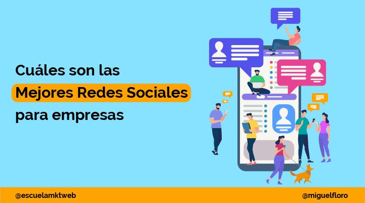 Escuela Marketing and Web - Las 8 Mejores Redes Sociales para Empresas y Profesionales [Ejemplos]