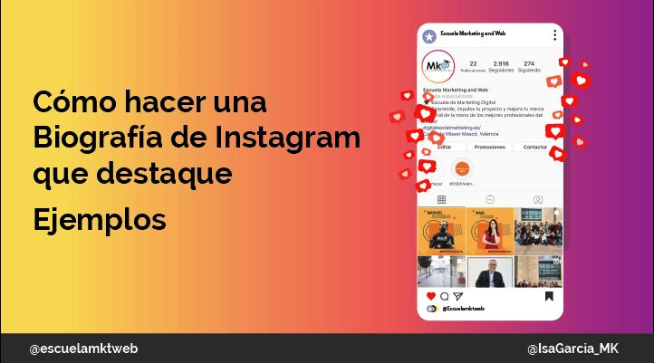 Escuela Marketing and Web - Biografía de Instagram: Qué poner para llamar la atención [Ejemplos y Trucos]