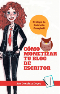 monetizar tu blog ana gonzalez duque