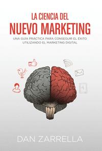 la ciencia del neuro marketing dan zarrella