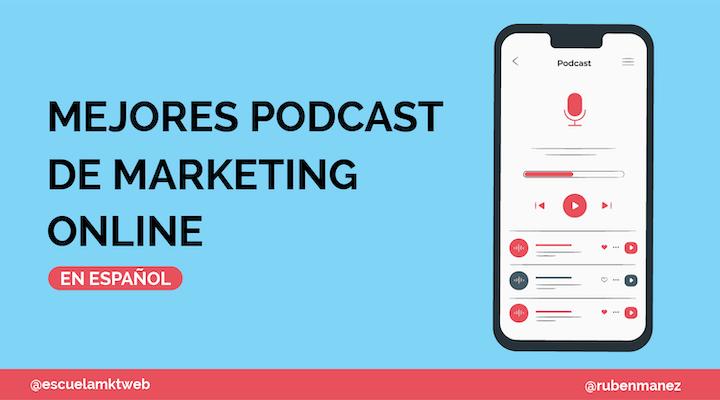 mejores podcast marketing online español