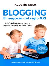 blogging agustin grau