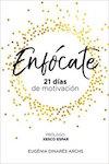 enfocate-21-dias-de-motivacion-libros-para-aumentar-la-motivacion
