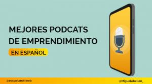 mejores podcast para emprendedores